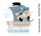 Stock vector cute bear pirate on a ship at sea children s illustration with a pirate bear 435956740