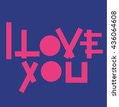 lettering i love you | Shutterstock .eps vector #436064608