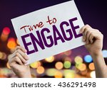 time to engage placard with... | Shutterstock . vector #436291498