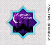 ramadan kareem greeting card  ... | Shutterstock .eps vector #436579570