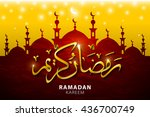 ramadan kareem greeting with... | Shutterstock . vector #436700749