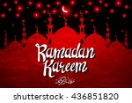 ramadan kareem greeting with... | Shutterstock . vector #436851820