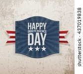 happy independence day holiday... | Shutterstock .eps vector #437019838