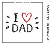 happy father day card   hand... | Shutterstock .eps vector #437113909