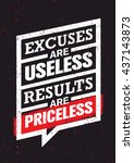 excuses are useless results are ... | Shutterstock .eps vector #437143873