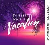 summer vacation handwriting.... | Shutterstock .eps vector #437215234