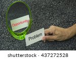 see problem or opportunity | Shutterstock . vector #437272528