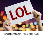 lol placard with night lights... | Shutterstock . vector #437281768