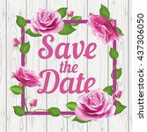 save the date card with the... | Shutterstock .eps vector #437306050