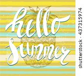 hello summer with a pineapple.... | Shutterstock .eps vector #437315974