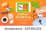 online shopping. online store... | Shutterstock .eps vector #437391253