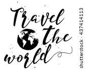 travel the world hand drawn... | Shutterstock . vector #437414113