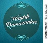 ramadan kareem greetings ... | Shutterstock .eps vector #437437663