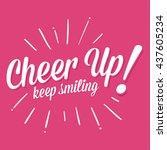 vector stock of cheer up keep... | Shutterstock .eps vector #437605234