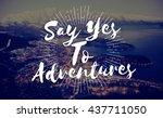 adventure enjoyment exploration ... | Shutterstock . vector #437711050