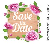 save the date card with the...   Shutterstock .eps vector #437728819