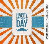 happy fathers day striped... | Shutterstock .eps vector #438103480