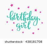 happy birthday girl lettering... | Shutterstock .eps vector #438181708