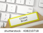 client brief written on yellow... | Shutterstock . vector #438210718