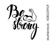 handdrawn lettering of a phrase ... | Shutterstock .eps vector #438225919