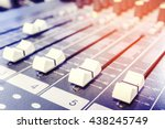closeup audio mixer slider... | Shutterstock . vector #438245749