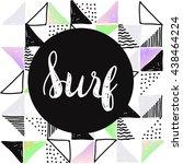 vintage watercolor surf print... | Shutterstock .eps vector #438464224