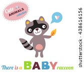 welcome baby card. raccoon baby ...   Shutterstock . vector #438616156