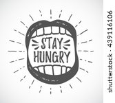 stay hungry. hipster emblem.... | Shutterstock .eps vector #439116106