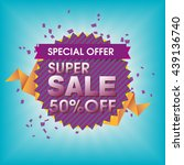 special offer  super sale ... | Shutterstock .eps vector #439136740
