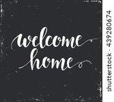 welcome home. conceptual... | Shutterstock .eps vector #439280674
