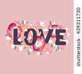 love. vector hand lettering... | Shutterstock .eps vector #439311730