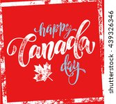 happy canada day poster. canada ... | Shutterstock .eps vector #439326346