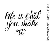 life is what you make it poster ... | Shutterstock .eps vector #439401100