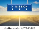 mission words on blue road sign ... | Shutterstock . vector #439443478