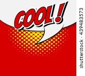 comic speech bubble  cartoon | Shutterstock .eps vector #439483573