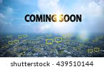 Coming Soon Text On City And...