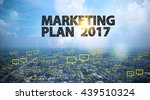 market plan 2017 text on city... | Shutterstock . vector #439510324