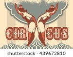 retro poster on circus theme... | Shutterstock .eps vector #439672810