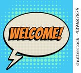 welcome comic book bubble text... | Shutterstock .eps vector #439687879