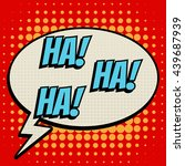 Ha Ha Ha Comic Book Bubble Text ...
