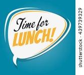time for lunch retro speech... | Shutterstock .eps vector #439739329