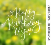 happy birthday to you ... | Shutterstock . vector #439798564
