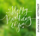 happy birthday to you ... | Shutterstock . vector #439798609