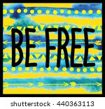 be free. stylish poster  ... | Shutterstock .eps vector #440363113