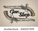 vintage vector gun. hand drawn...   Shutterstock .eps vector #440537599