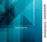 blue color polygonal shape... | Shutterstock .eps vector #440549599