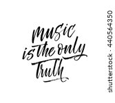 music is the only truth card.... | Shutterstock .eps vector #440564350