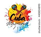 cuba havana logo. hand... | Shutterstock .eps vector #440834890