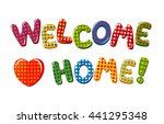 welcome home text with colorful ... | Shutterstock .eps vector #441295348