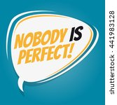 nobody is perfect retro speech...   Shutterstock .eps vector #441983128